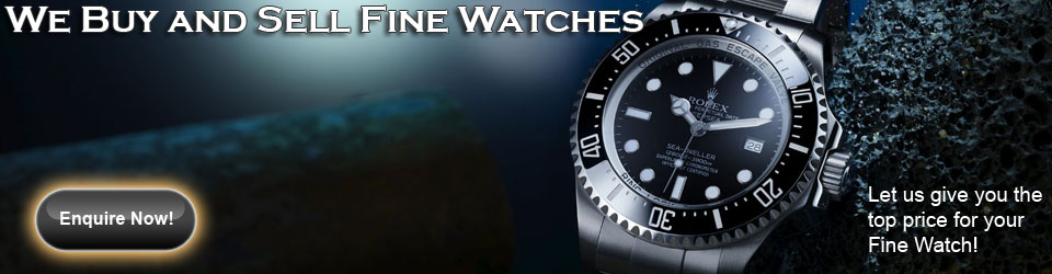 Buy and Sell Fine Watches